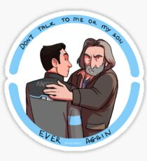 Don't talk o me of my son ever again Sticker