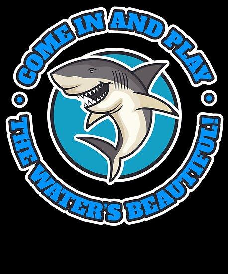 Funny Shark The Water's Beautiful Joke