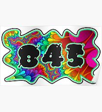 ABSTRACT, GROOVY, AND PSYCHEDELIC 845 DESIGN - VIBRANT COLORS WITH YOUR FAVORITE AREA CODE Poster