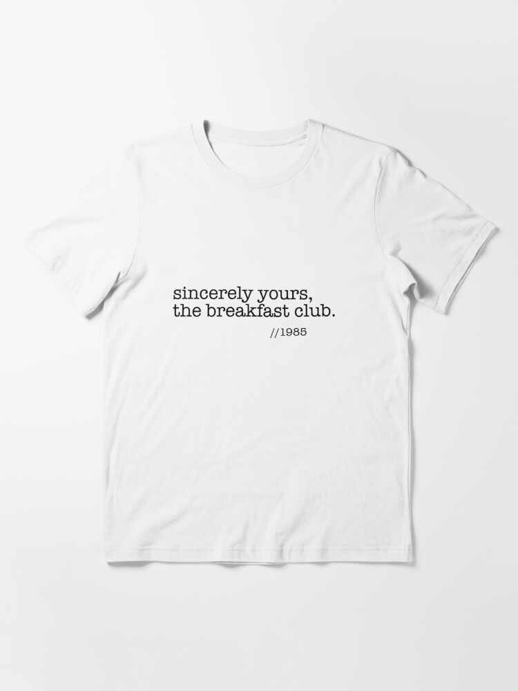 Alternate view of Sincerely yours, the breakfast club Essential T-Shirt