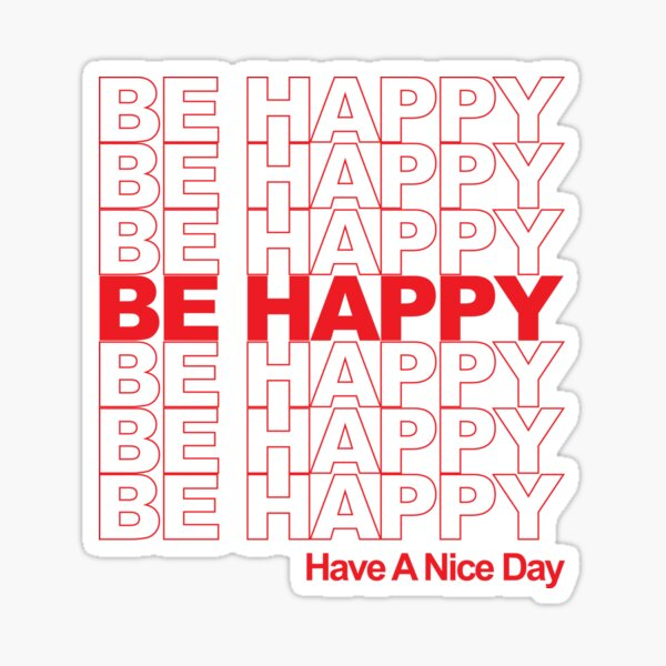 be happy thank you bag Sticker