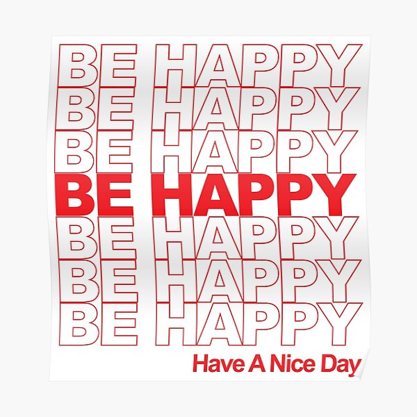 be happy thank you bag Poster