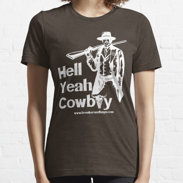Hell Yeah Cowboy Essential T-Shirt