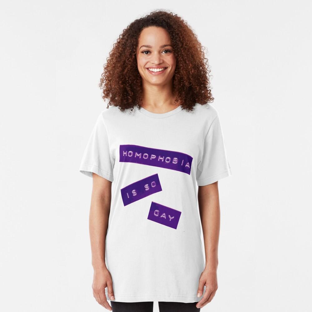 Homophobia Is So Gay II Slim Fit T-Shirt