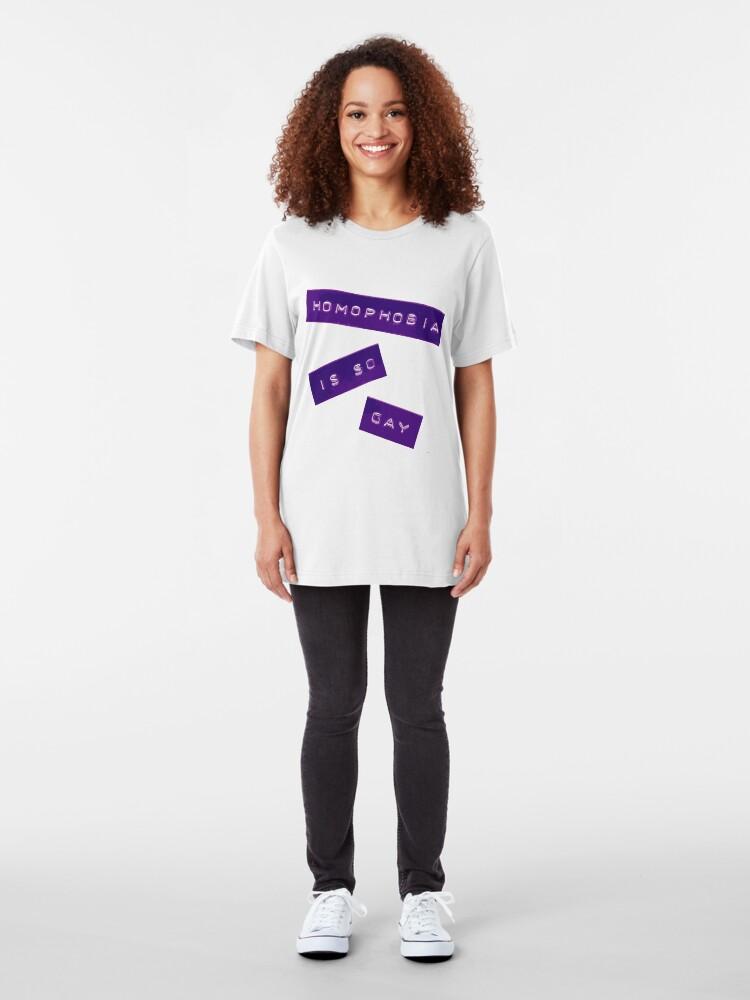 Alternate view of Homophobia Is So Gay II Slim Fit T-Shirt