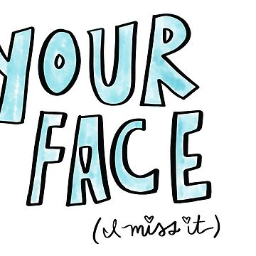 Your Face, Cute I Miss You Card, Missing Your Face, Greeting Card by travelingpoppy