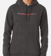 Medicare for All Pullover Hoodie