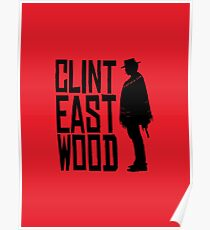 Clint Eastwood - Red Dead Redemption style Poster
