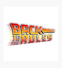 Back to the Rules Photographic Print