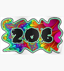 ABSTRACT, GROOVY, AND PSYCHEDELIC 206 DESIGN - VIBRANT COLORS WITH YOUR FAVORITE AREA CODE Poster