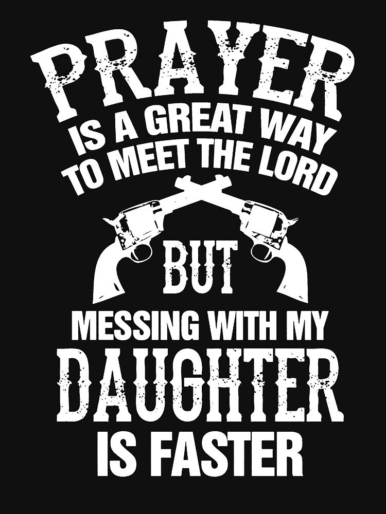 Meet The Lord Mess With My Daughter Mens | Unisex T-Shirt