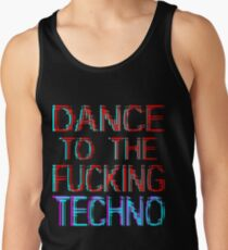 dance to the techno Tank Top