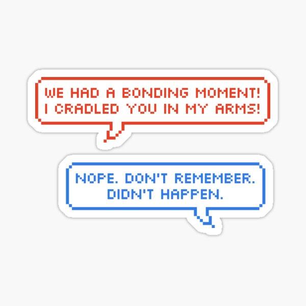 bonding moment Sticker