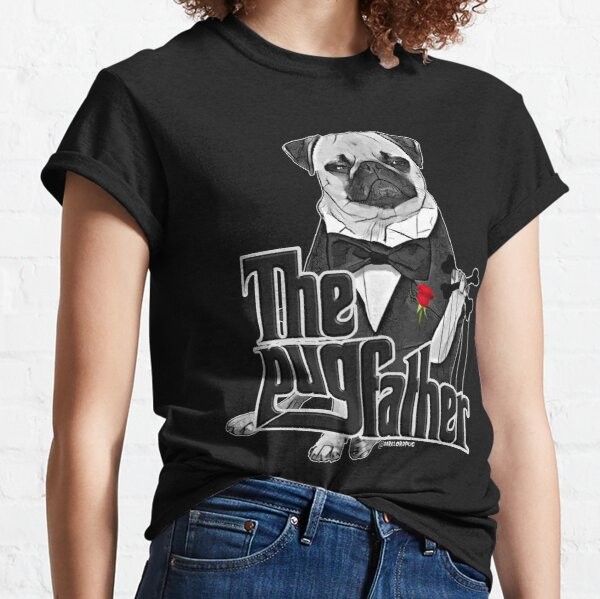 The Pugfather Classic T-Shirt