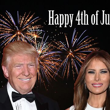 Donald and Melania: Happy 4th of July by TrumpThe45th