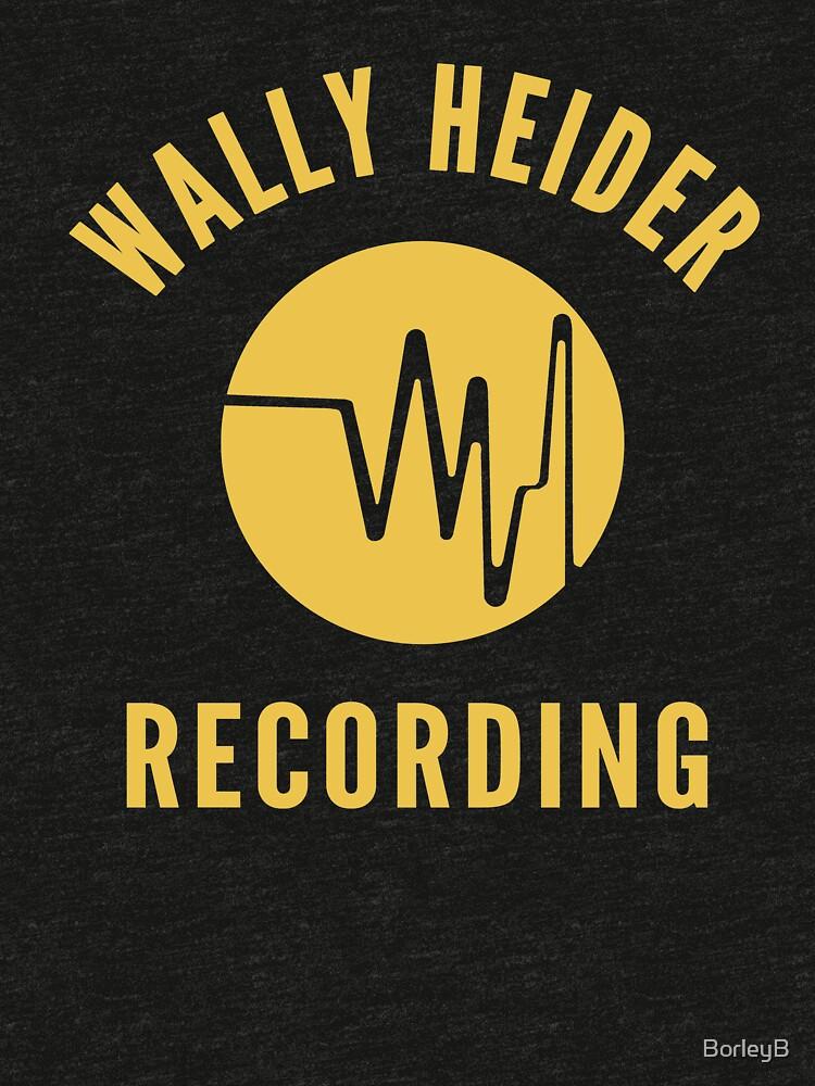 Wally Heider Recording by BorleyB