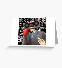 Who's in the bunker? Idioteque Radiohead Greeting Card