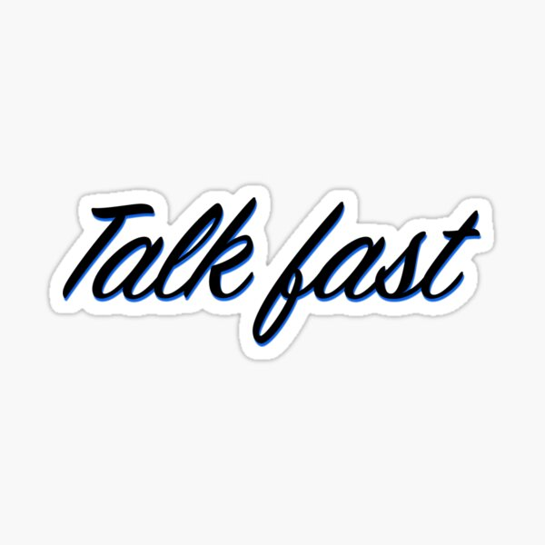 TALK FAST - 5SOS Sticker