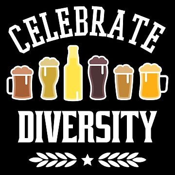 Celebrate Beer Diversity by VomHaus