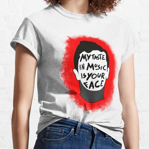 Mi gusto en la música es tu cara Camiseta clásica