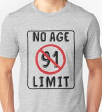 No Age Limit 91st Birthday Gifts Funny B Day For 91 Year Old Slim Fit