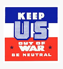 1940 Keep US Out of War  Photographic Print