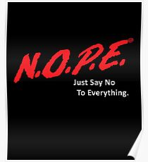N.O.P.E. (Dark Version) Poster