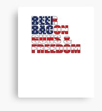 Beer, Bacon, Guns & Freedom Canvas Print