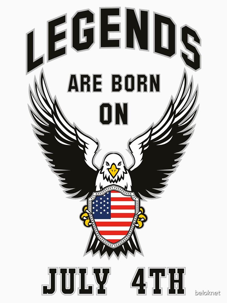 Legends are born on July 4th by beloknet