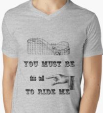 You Must Be This Tall To Ride Me Men's V-Neck T-Shirt