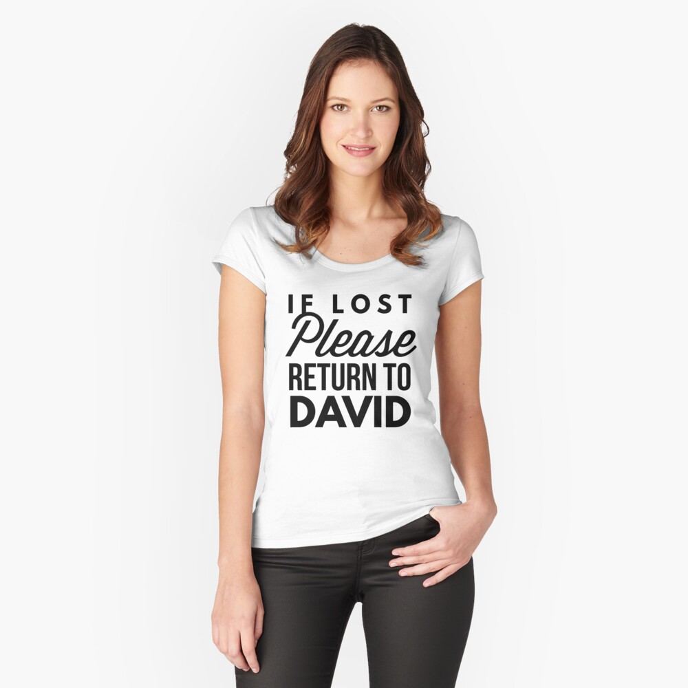 If lost please return to David Women's Fitted Scoop T-Shirt Front
