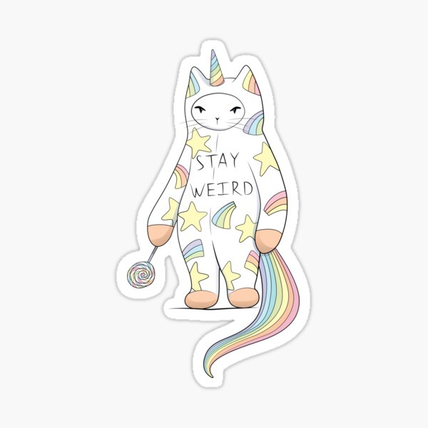 Stay Weird! With Love From Unicorn Cat Sticker