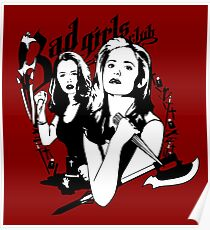 Welcome to the Bad Girls Club Poster
