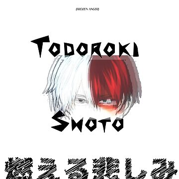 FROZEN ANGER/BURNING SORROW - My Hero Academia - Todoroki Shoto by Vote4Zaphod