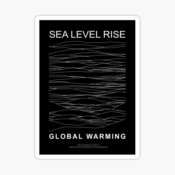 SEA LEVEL RISE--GLOBAL WARMING Sticker
