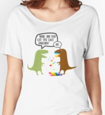 Dude Did You Eat The Last Unicorn? Funny Dinosaur Trex | Funny Rainbow Magical Unicorn Gift Women's Relaxed Fit T-Shirt