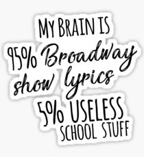 My Brain is 95% Broadway Show Lyrics | Fun Drama Actor Actress Gift for your Theater Teacher - Comedy & Tragedy  Sticker