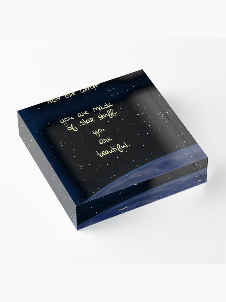 """Alternate view of """"You Are Made of Star Stuff"""" Acrylic Block"""