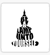 "Silhouette of Buddha with inspirational quote, ""Be a lamp unto yourself."" Sticker"