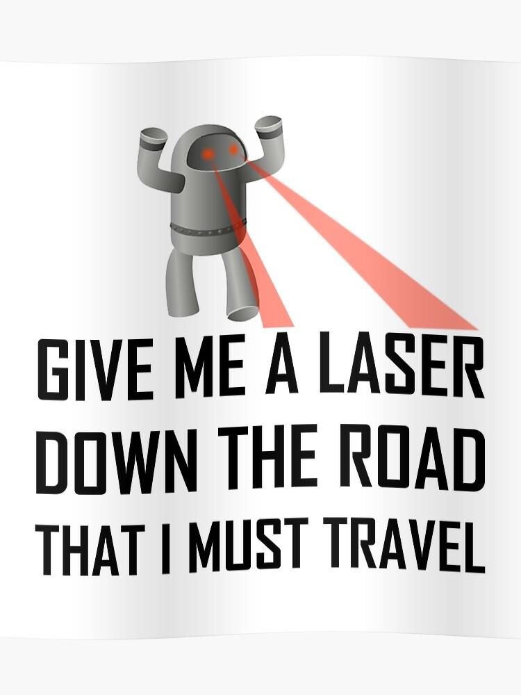 Give Me A Laser Funny Misheard Lyrics | Poster