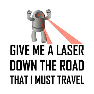 Give Me A Laser Funny Misheard Lyrics by TheBestStore