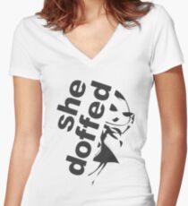 she doffed Women's Fitted V-Neck T-Shirt