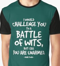 Battle of Wits Quote - Mark Twain Graphic T-Shirt