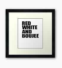 Red White and Boujee Framed Print