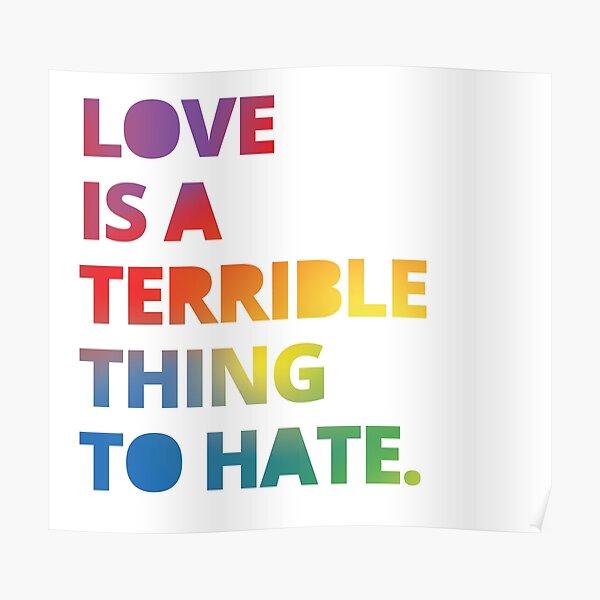 Liebe ist eine schreckliche Sache zu hassen - Liebe gewinnt Poster