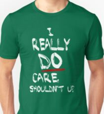 Es ist mir wirklich egal, solltest du nicht? - Ist mir wirklich egal, oder? Parodie - Melania Trumpf Slim Fit T-Shirt