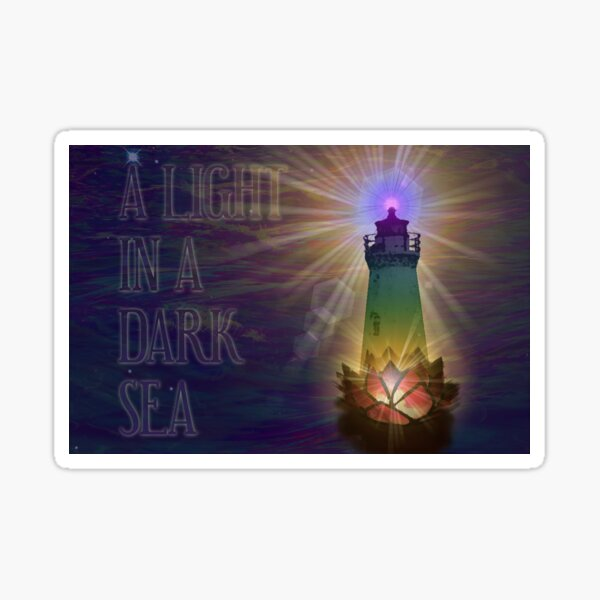 A Light in a Dark Sea Sticker