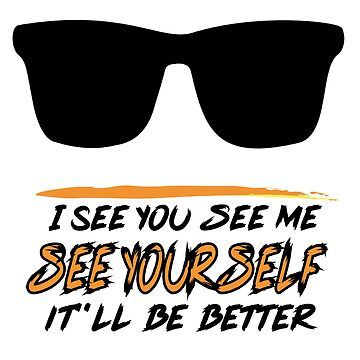 I see you t-shirt Gift For Boys Gift For Men Gift For Girls by iodesign