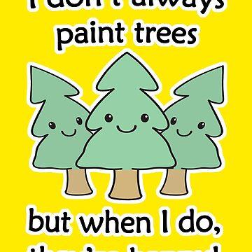 Happy Trees  by Adaurora