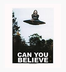 Can You Believe? Photographic Print